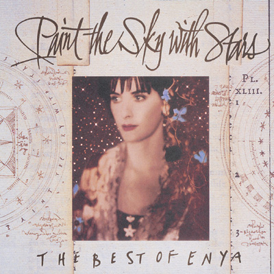 Enya, Paint the sky with Stars.